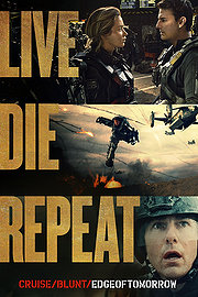 Live Die Repeat: Edge of Tomorrow (2014) 720p