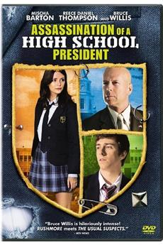 Assassination of a High School President (2008) 720p