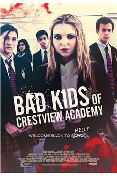 Bad Kids of Crestview Academy (2017) 720p