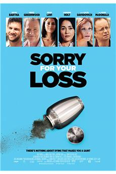 Sorry For Your Loss (2018) 720p