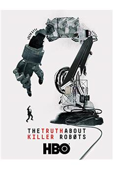 The Truth About Killer Robots (2018) 720p
