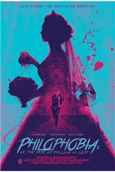 Philophobia: or the Fear of Falling in Love (2019) 720p