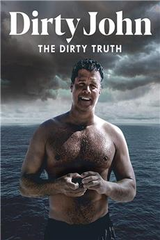Dirty John, The Dirty Truth (2019) 720p