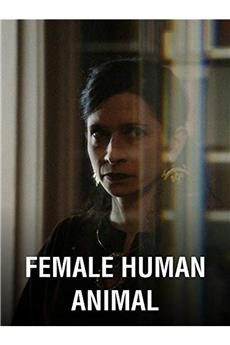 Female Human Animal (2018) 720p