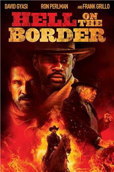 Hell on the Border (2019) 720p