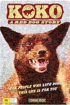 Koko: A Red Dog Story (2019) 720p