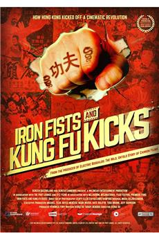 Iron Fists and Kung Fu Kicks (2019) 720p