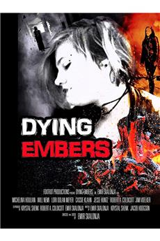 Dying Embers (2018) 720p