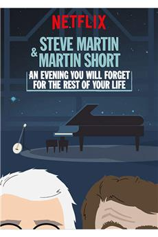 Steve Martin and Martin Short: An Evening You Will Forget for the Rest of Your Life (2018) 720p