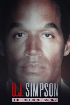 O.J. Simpson: The Lost Confession? (2018) 720p