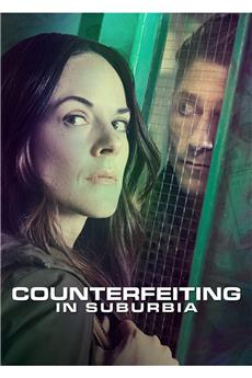 Counterfeiting in Suburbia (2018) 720p