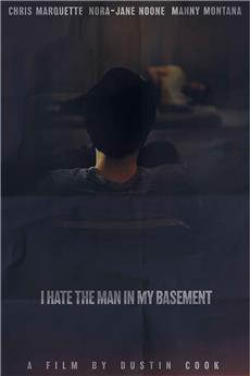 I Hate the Man in My Basement (2017) 720p