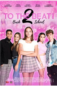 To The Beat! Back 2 School (2020) 720p
