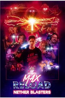 Max Reload and the Nether Blasters (2020) 720p