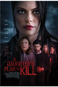 A Daughter's Plan to Kill (2019) 720p