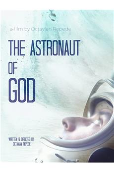 The Astronaut of God (2020) 720p