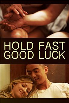 Hold Fast, Good Luck (2020) 720p
