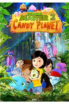 Jungle Master 2: Candy Planet (2016) 720p