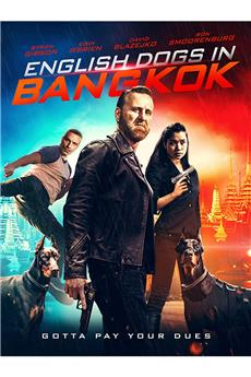 English Dogs in Bangkok (2020) 720p